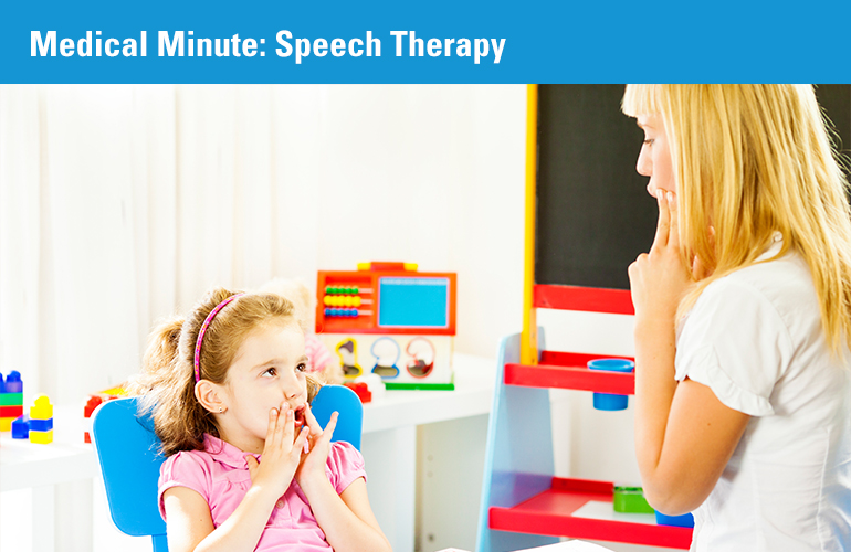 Medical Minute: Speech Therapy