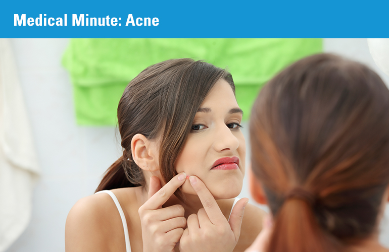 Medical Minute: Acne
