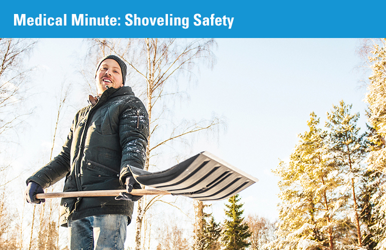 Medical Minute: Shoveling Safety