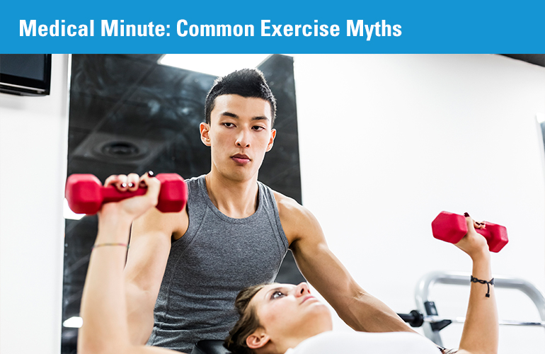 Medical Minute: Common Exercise Myths