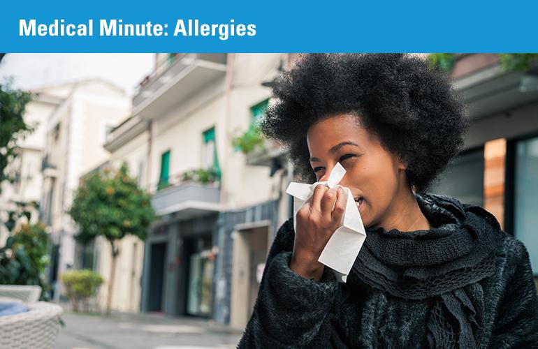 Medical Minute: Allergies