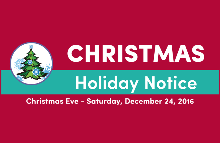 Christmas Holiday Notice 2016