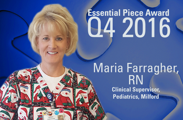 Maria Farragher, RN is This Quarter's Essential Piece!