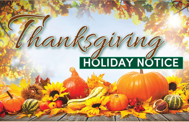 Thanksgiving Holiday Notice