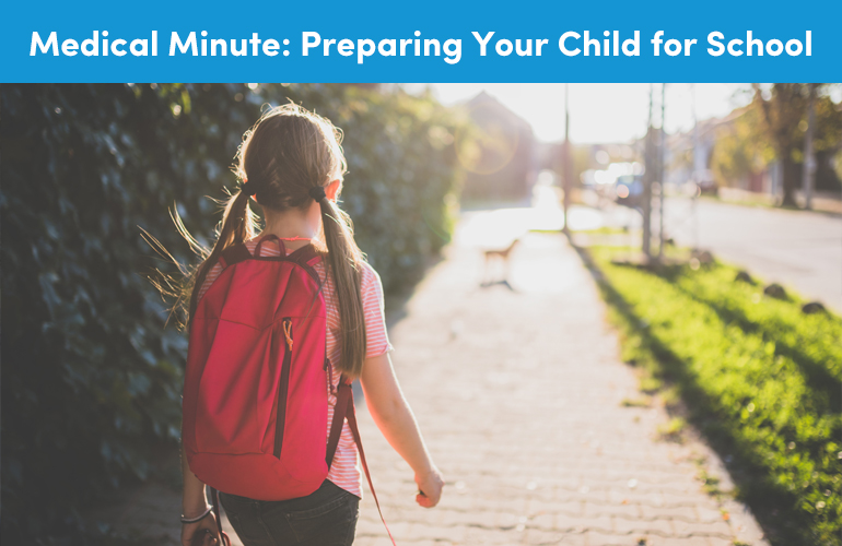 Medical Minute: Preparing Your Child for School