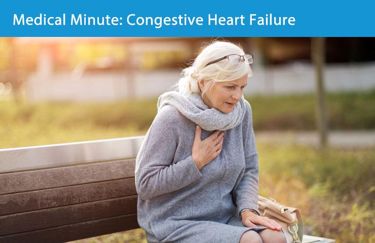 Medical Minute: Congestive Heart Failure