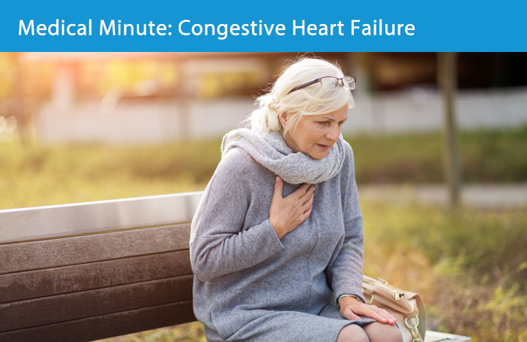 Medical Minute: Congestive Heart Failure