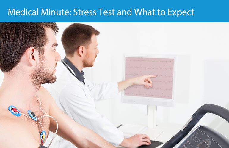 Medical Minute: Stress Test and What to Expect