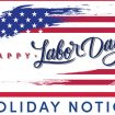 Labor Day Holiday Notice 2020