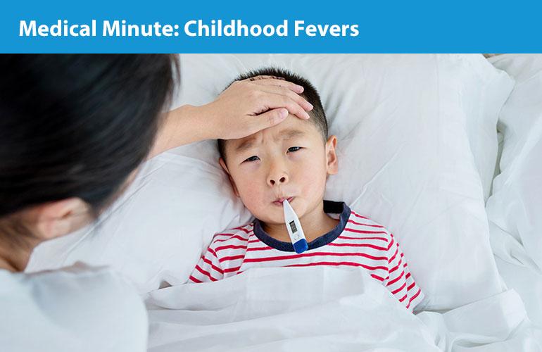 Medical Minute: Childhood Fevers