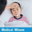 Medical Minute: Childhood Fevers