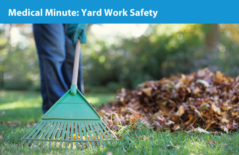 Medical Minute: Yard Work Safety