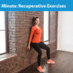 Medical Minute: Recuperative Exercises