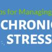 Tips for Managing Chronic Stress