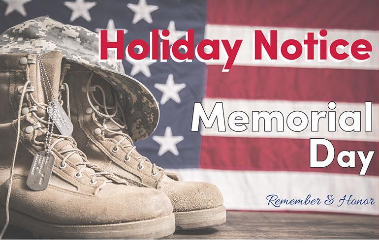 Memorial Day Holiday Notice 2021